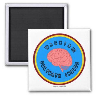 Warning Polymath Inside Brain Anatomy Logo Magnet