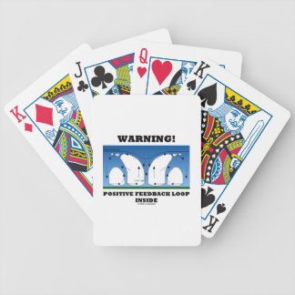 Warning! Positive Feedback Loop Inside Clouds Bicycle Playing Cards