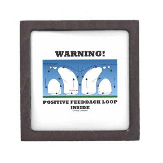 Warning! Positive Feedback Loop Inside Clouds Premium Keepsake Boxes