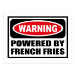 Warning POWERED BY FRENCH FRIES Postcard