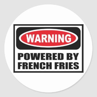 Warning POWERED BY FRENCH FRIES Sticker