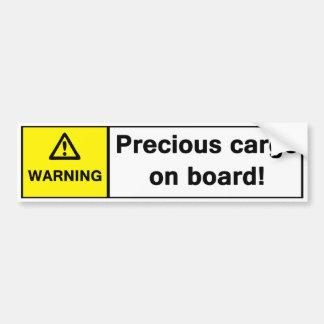Warning: Precious Cargo on Board Car Bumper Sticker