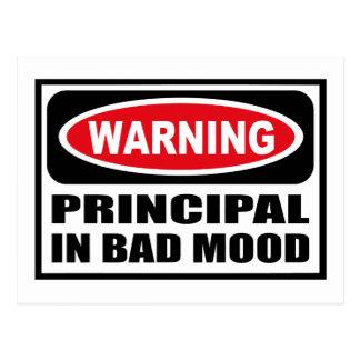 Warning PRINCIPAL IN BAD MOOD Postcard