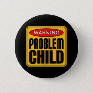 Warning: Problem Child Button
