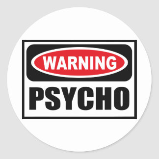 Warning PSYCHO Sticker