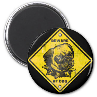 Warning: Pug on Duty Magnets
