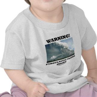 Warning! Pyroclastic Flows Inside (Volcano) Tees