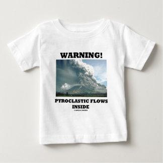 Warning! Pyroclastic Flows Inside (Volcanology) T-shirt