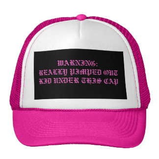 WARNING:REALLY PIMPED OUT KID UNDER THIS CAP