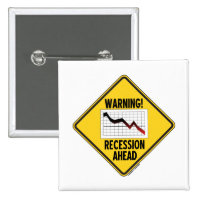 Warning! Recession Ahead (Yellow Diamond Sign) 2 Inch Square Button