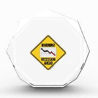 Warning! Recession Ahead (Yellow Diamond Sign) Acrylic Award