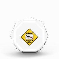 Warning! Recession Ahead (Yellow Diamond Sign) Awards