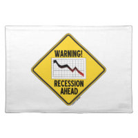 Warning! Recession Ahead (Yellow Diamond Sign) Cloth Placemat