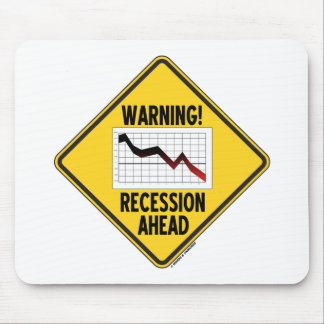 Warning! Recession Ahead (Yellow Diamond Sign) Mouse Pad