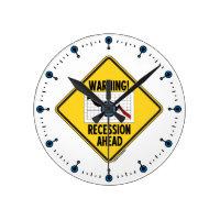 Warning! Recession Ahead (Yellow Diamond Sign) Round Clocks