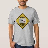 Warning! Recession Ahead (Yellow Diamond Sign) Shirts