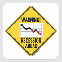 Warning! Recession Ahead (Yellow Diamond Sign) Square Sticker