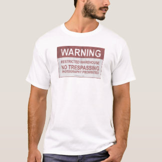 Warning, Restricted Warehouse T-Shirt