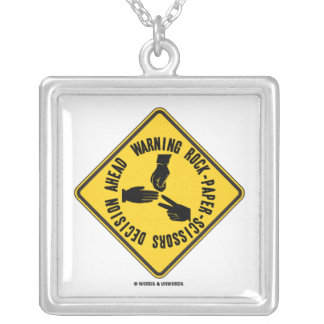 Warning Rock-Paper-Scissors Decision Ahead Sign Necklaces
