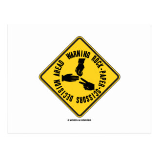 Warning Rock-Paper-Scissors Decision Ahead Sign Post Cards