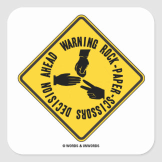 Warning Rock-Paper-Scissors Decision Ahead Sign Square Sticker