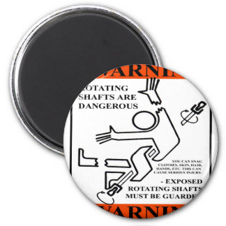 WARNING! ROTATING SHAFTS ARE DANGEROUS 2 INCH ROUND MAGNET