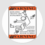 WARNING! ROTATING SHAFTS ARE DANGEROUS STICKERS