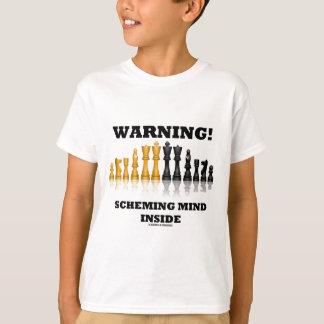 Warning! Scheming Mind Inside (Chess Set) T-Shirt