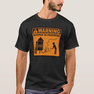 Warning!  Science in Progress© (Rocket) T-Shirt