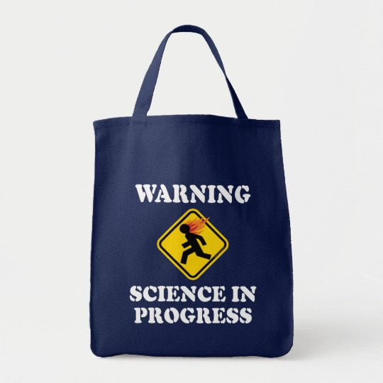 Warning Science In Progress Sign - Funny Scientist Tote Bag