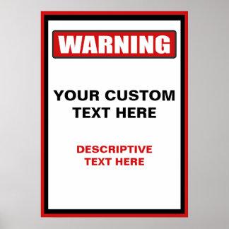 Warning Sign 20x28 Custom Poster