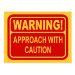 Warning Sign Approach With Caution Design Postcard