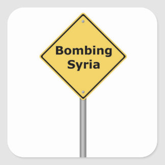 Warning Sign Bombing Syria Square Stickers