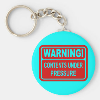 Warning Sign Contents Under Pressure Design Keychain