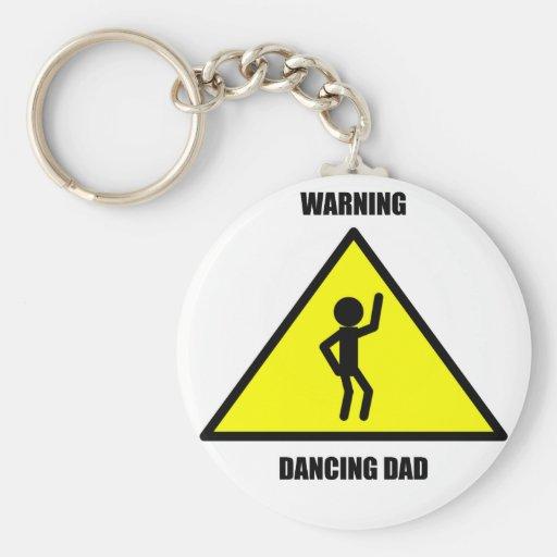 Warning Sign: Dancing Dad Key Chains