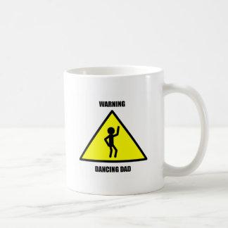 Warning Sign: Dancing Dad Mugs
