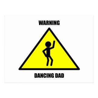 Warning Sign: Dancing Dad Postcard