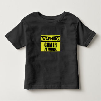 Warning Sign Gamer At Work Funny Toddler T-shirt