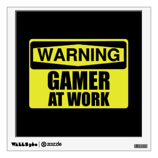 Warning Sign Gamer At Work Funny Wall Sticker