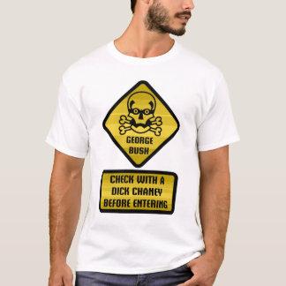 Warning Sign - George Bush T-Shirt