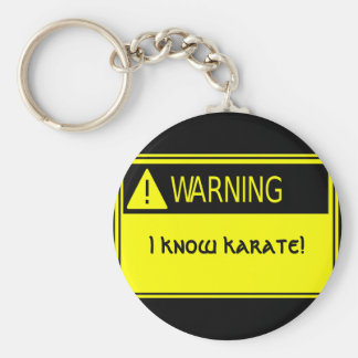warning_sign, I know karate! Basic Round Button Keychain