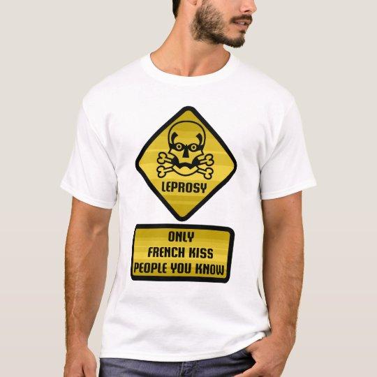 Warning Sign - Leprosy T-Shirt