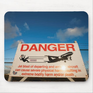 Warning sign near St. Maarten Airport, Mouse Pad