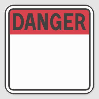 Warning sign square stickers
