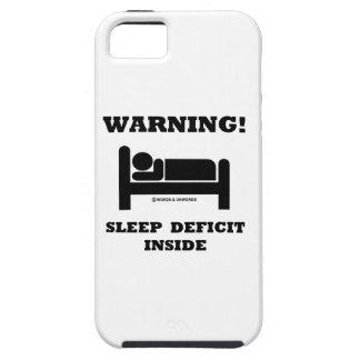 Warning! Sleep Deficit Inside Sleep Humor Sign iPhone SE/5/5s Case