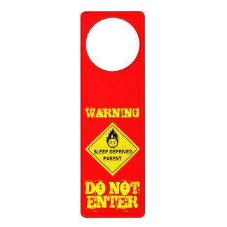 WARNING:  Sleep Deprived Parent Door Hanger