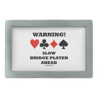 Warning! Slow Bridge Player Ahead Four Card Suits Rectangular Belt Buckle