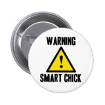 Warning Smart Chick Button