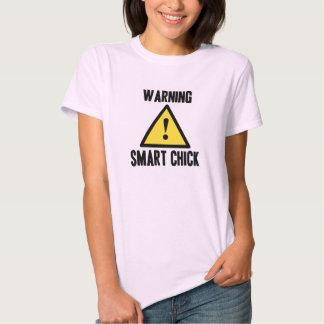 Warning Smart Chick T-Shirt