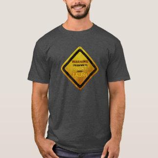 WARNING: Snort When I Laugh T-Shirt
